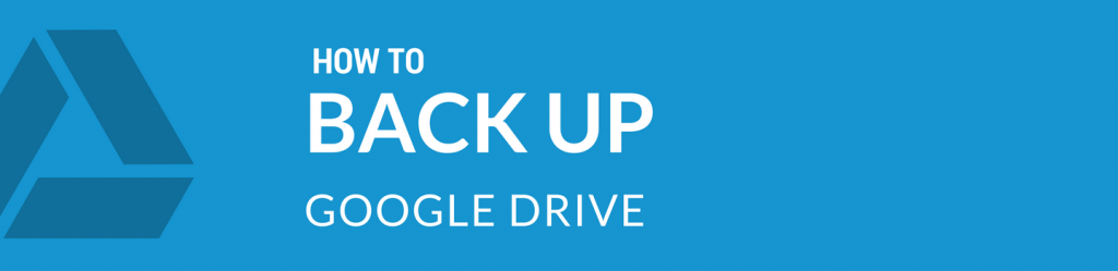 Spinbackup how to back up Google Drive