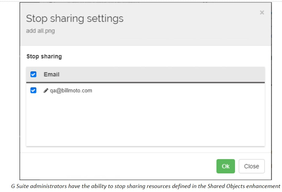 G Suite administrators have the ability to stop sharing resources defined in the Shared Objects enhancement