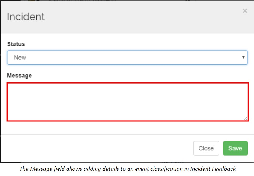 The Message field allows adding details to an event classification in Incident Feedback
